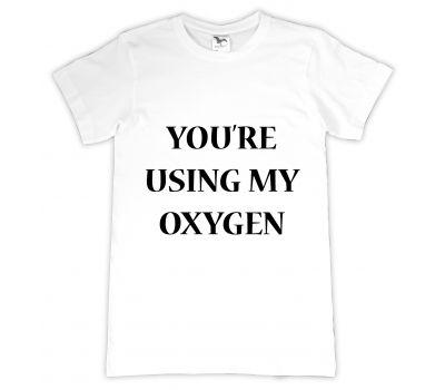 Tricou personalizat My oxygen